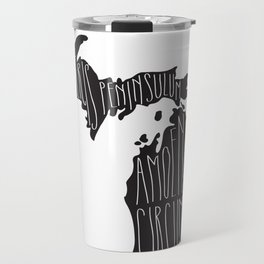 Michigan Motto - Black Travel Mug
