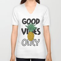 good vibes only V-neck T-shirts featuring GOOD VIBES ONLY by .eg.