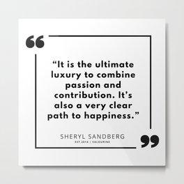 1 | Sheryl Sandberg Quotes | 190902 Metal Print