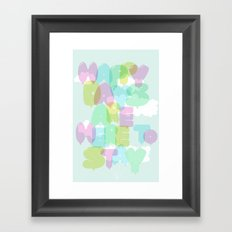 Happy Days Are Here To Stay (pale) Framed Art Print
