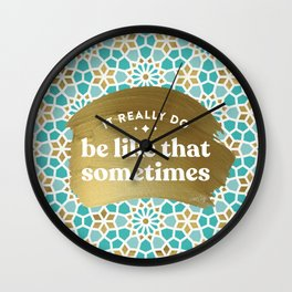 It Really Do Be Like That Sometimes – Mint & Gold Palette Wall Clock