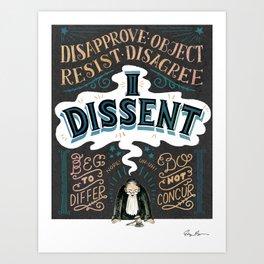 I Dissent: Lettering Art Print