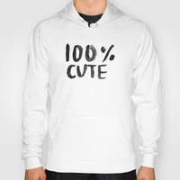 the 100 Hoodies featuring 100% Cute by Laurel Mae