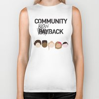 community Biker Tanks featuring Community Blowback by The Kid