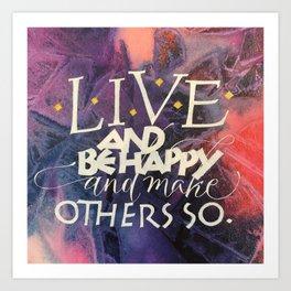 Live & Be Happy Art Print