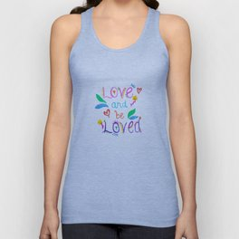 Love and be Loved Unisex Tank Top