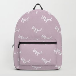 Hey Girl Backpack