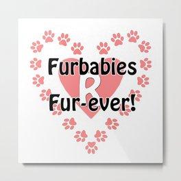 Furbaby Pet Valentine Pink Paw Heart Metal Print