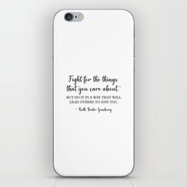 Fight for the things - RBG iPhone Skin