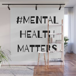 #MentalHealthMatters Wall Mural