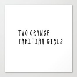 Two Orange Tahitian Girls Canvas Print