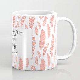 Bohemian Feathers Coral  Kindness is Free Coffee Mug