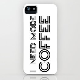 Coffee VI iPhone Case