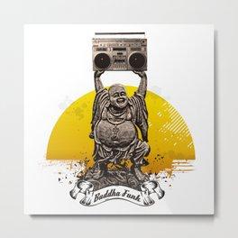 Buddha Funk Metal Print