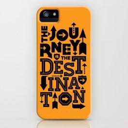 Orange Journey Quote iPhone Case