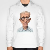 celebrity Hoodies featuring Celebrity Sunday ~ Woody Allen by rob art | illustration