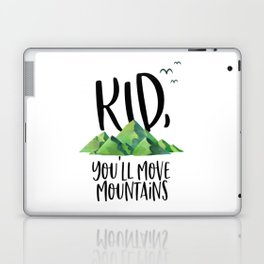 Kid You'll Move Mountains, Kids Poster, Gift For Kid, Home Decor, Kids Room Laptop & iPad Skin
