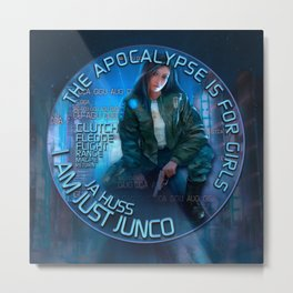 Junco - The apocalypse is for girls Metal Print