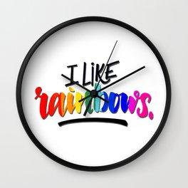 I like rainbows Wall Clock