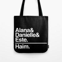 haim Tote Bags featuring Alana, Danielle, and Este. Haim. by Shelby M.