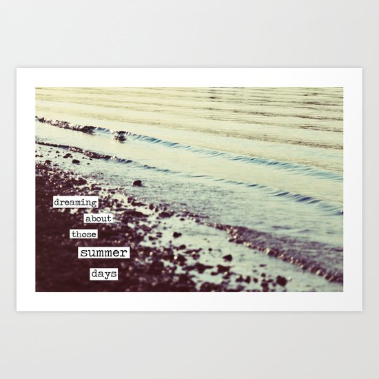 dreaming about those summer days Art Print