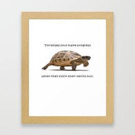 Tortoises Only Make Progress When They Stick Their Necks Out Framed Art Print