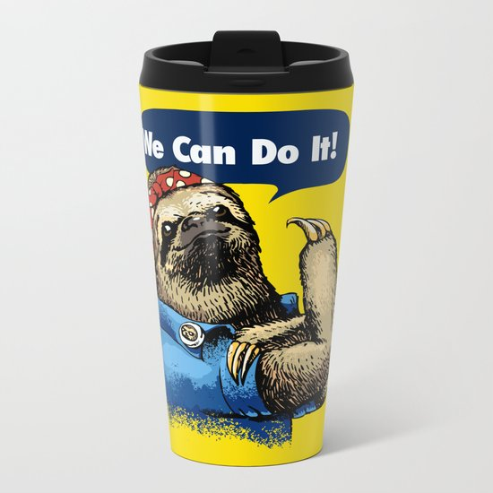 We Can Do It Sloth Metal Travel Mug