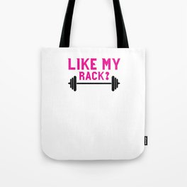Like My Rack You Should See My Snatch Funny Workout T-shirt Tote Bag