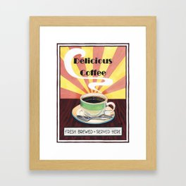 Delicious Coffee Framed Art Print