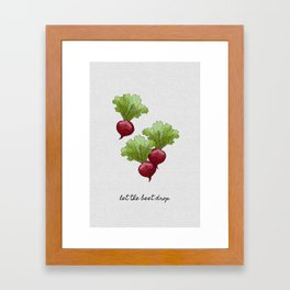 Let The Beet Drop, Food and Drink Framed Art Print