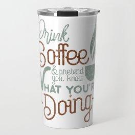 Coffee lovers quote Travel Mug