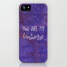 YOU ARE MY UNIVERSE iPhone Case