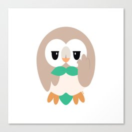 Rowlet doesn't care Canvas Print
