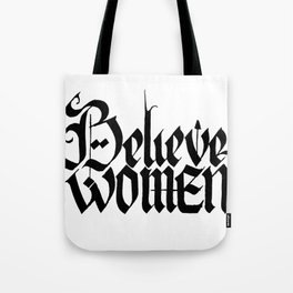 Believe Women Tote Bag