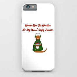 Oliver The Otter In Nana's Ugly Sweater with Words iPhone Case