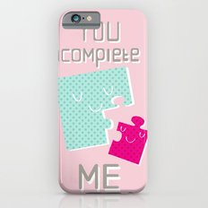 You Complete Me iPhone 6s Slim Case