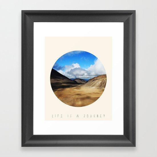 Life Is A Journey (Colour)  Framed Art Print