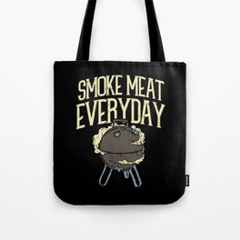 Smoke Meat Every Day Barbecue BBQ Grill Smoker Tote Bag