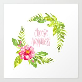 Choose Happiness - Georgiana Art Print