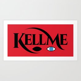 KELL ME v1 Red Art Print