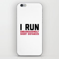 Run Short Distances Funny Quote iPhone & iPod Skin