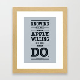 Lab No. 4 Knowing Is Not Enough Johann Wolfgang Von Goethe Motivational Quote Framed Art Print