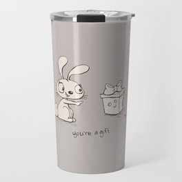 You're a Gift  Travel Mug