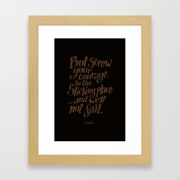 """If we should fail?"" Framed Art Print"