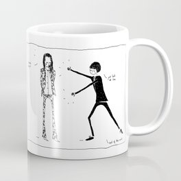 pick someone who's supportive Coffee Mug