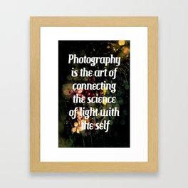 Photography Wisdom  Framed Art Print