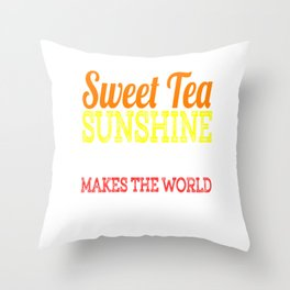 """Sweet Tea Sunshine & Pecan Pie Makes The World A Better Place"" tee design. Makes a unique gift too! Throw Pillow"