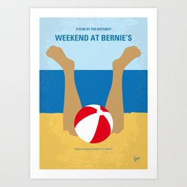 No765 My Weekend at Bernies minimal movie poster Art Print