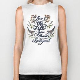 Live the life you have imagined - Thoreau Biker Tank