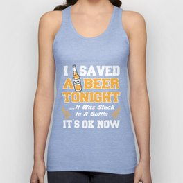 Beer Lover T-Shirt I Saved A Beer Tonight Drinking Gift Tee Unisex Tank Top